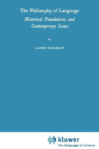 Download The Philosophy of Language: Historical Foundations and Contemporary Issues Pdf