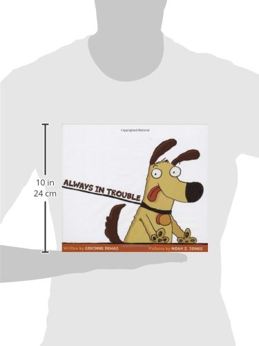 Always In Trouble: Corinne Demas, Noah Z. Jones: 9780545024532 ...