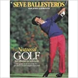 img - for Natural Golf by Seve Ballesteros (1988-10-03) book / textbook / text book