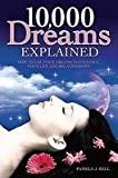 A to Z of Dream Interpretation: What Dreams Reveal About Our Lives, Loves and Deepest Fears