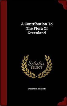 Book A Contribution To The Flora Of Greenland