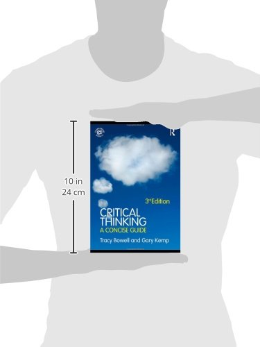 Critical Thinking  A Concise Guide  Amazon co uk  Tracy Bowell  Gary  Routledge critical thinking companion website