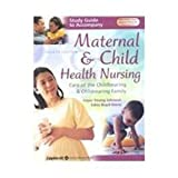 Study Guide to Accompany Maternal and Child Health Nursing : Care of the Childbearing and Childrearing Family, Young-Johnson, Joyce and Boyd-Davis, Edna, 0781740177