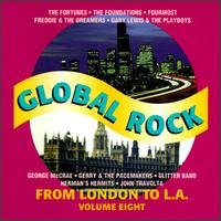 GLOBAL ROCK FROM LONDON TO LA VOL 8