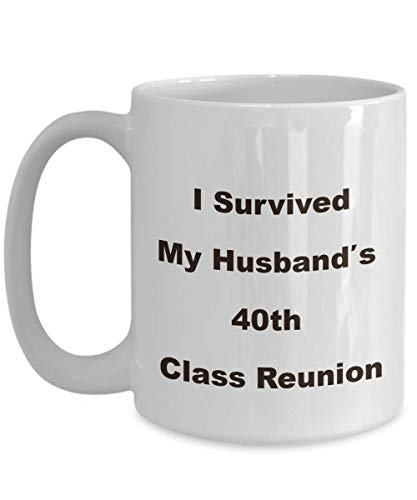 40th Class Reunion School Souvenir Mug Funny Novelty