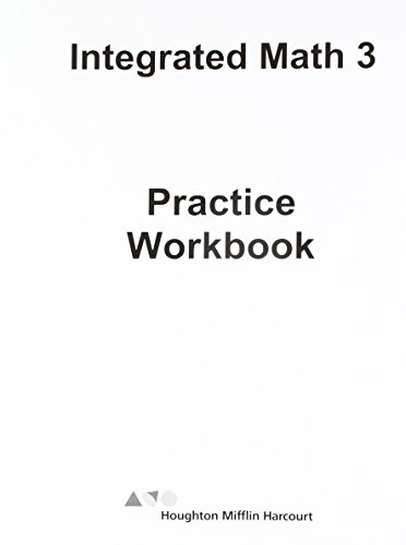 HMH Integrated Math 3: Practice Workbook