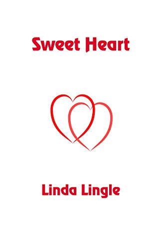 Sweet Heart by [Lingle, Linda]
