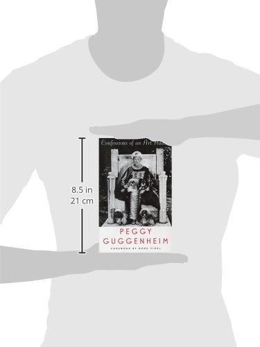 2f4e703ad Confessions of an Art Addict: Peggy Guggenheim: 9780880015769: Amazon.com:  Books