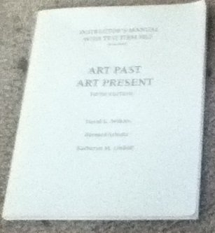 Intructor's Manual with Test Item File / Art Past, Art Present Fifth Edition