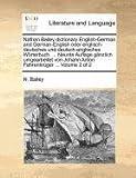 Nathan Bailey Dictionary English-German and German-English Oder Englisch-Deutsches und Deutsch-Englisches Wörterbuch Neunte Auflage Gänzlich Umge, N. Bailey, 114087862X