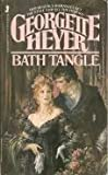 Bath Tangle, Georgette Heyer, 0515068802