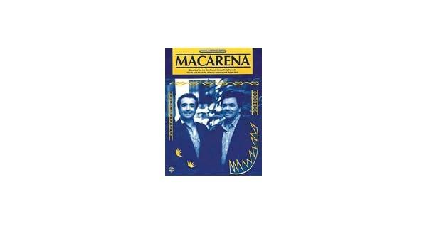 Macarena - Los Del Rio - Sheet Music: Los Del Rio: 0884088682279 ...