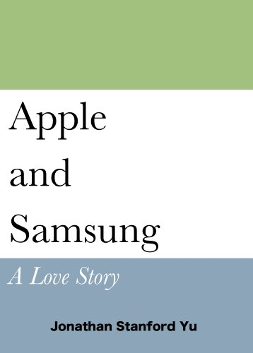 Apple and Samsung: A Love Story