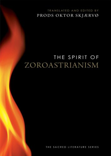 The Spirit of Zoroastrianism (The Spirit of ...)
