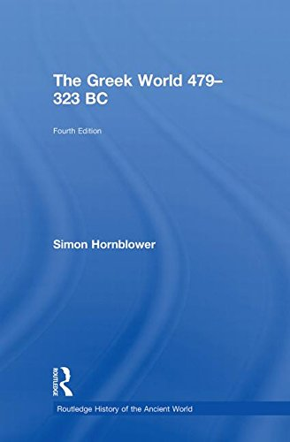 The Greek World 479–323 BC (The Routledge History of the Ancient World)
