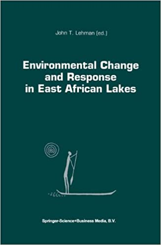 Book Environmental Change and Response in East African Lakes (Monographiae Biologicae)