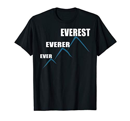 Mount Everest Funny Humor Shirt