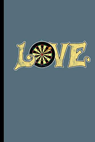 - Love: For all Dart Players Throwing Darts notebooks gift (6