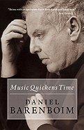 Read Online Music Quickens Time (09) by Barenboim, Daniel [Paperback (2009)] ebook
