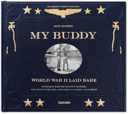 Dian Hanson: My Buddy : World War II Laid Bare (Hardcover); 2014 Edition (My Buddy World War Ii Laid Bare)