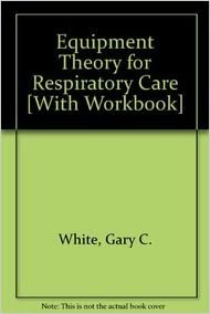 Google kostenlose E-Books Equipment Theory for Respiratory Care [With Workbook] in German DJVU 1401884547