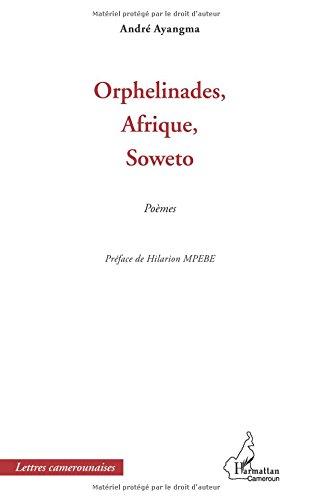 Download Orphelinades, Afrique, Soweto: Poèmes (French Edition) pdf epub