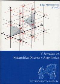 Descargar Libro V Jornadas De Matemática Discreta Y Algorítmica Edgar Martínez Moro
