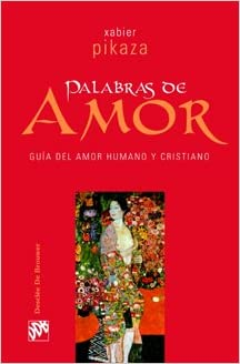 Palabras De Amor Guía De Amor Humano Y Cristiano Biblioteca Manual