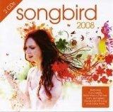 Songbird 2008 por Songbird 2008
