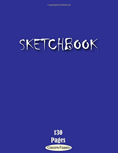 Sketchbook: Blank Cream Paper 130 Pages of 8 x 11.5 inches for Drawing, Graffiti  or Sketching Classic Design paperback