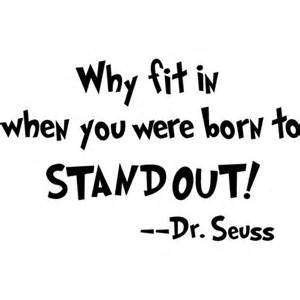 n You Were Born To Stand Out Wall Decal Sticker | Dr Seuss Quote Decal | 7.5-Inches | Premium Quality Black Vinyl Decal ()