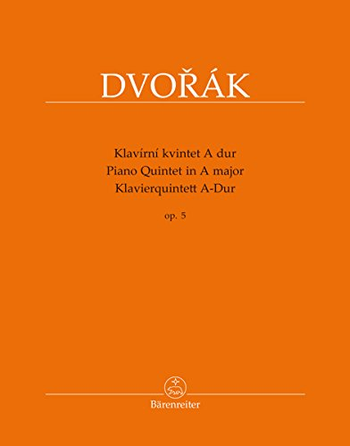 Dvořák: Piano Quintet in A Major, Op. 5 ()