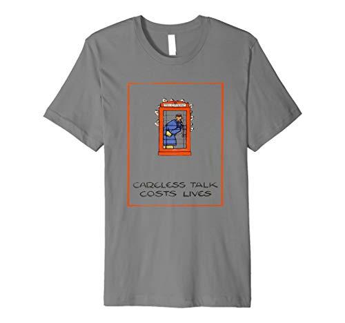 Careless Talk Costs Lives - Careless talk cost lives, vintage poster Premium T-Shirt