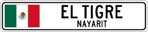 Custom Street SignEL TIGRE, NAYARIT - Mexico Flag City Sign - 3x18 Inches Aluminum Metal Sign
