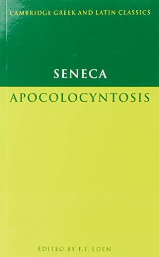 Seneca: Apocolocyntosis (Cambridge Greek and Latin Classics)