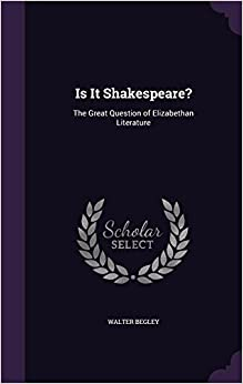 Book Is It Shakespeare?: The Great Question of Elizabethan Literature