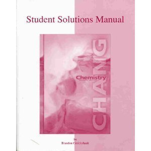 Chemistry (Student Solutions Manual, 7th Edition)