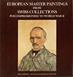 European Master Paintings from Swiss Collections, John Elderfield, 0870703188