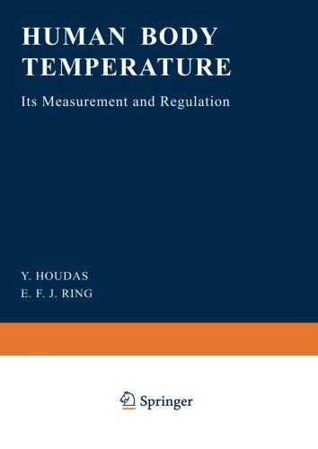 Human Body Temperature: Its Measurement and Regulation