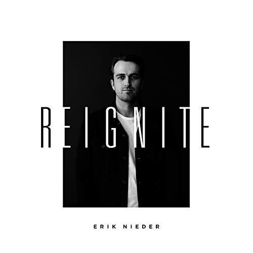 Erik Nieder - Reignite (2018)