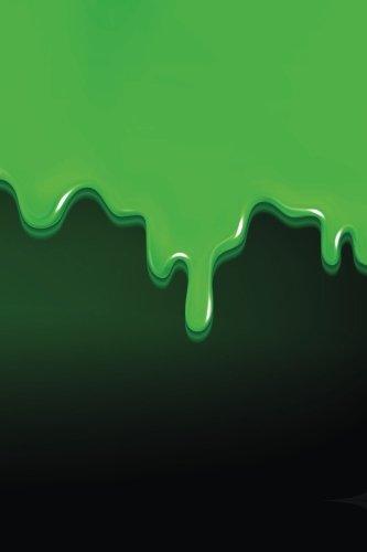 The Green Goop Journal: 365 Day Journal Diary Notebook (Spookies 365 Blank Journals) (Volume 76)