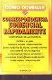 Como Dominar la Correspondencia Comercial Rapidamente, Calleja Medel, Gilda and Tirado Zabala, Carlos, 8435902323