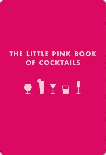 Little Pink Book of Cocktails by Madeline Teachett