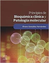 Principios De Bioquimica Clinica Y Patologia Molecular ...