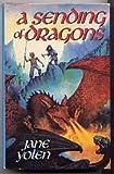 A Sending of Dragons, Jane Yolen, 0440502292