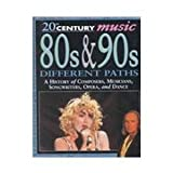 img - for 20th Century Music 80s & 90s Different Paths book / textbook / text book