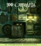 100 Cupboards (The 100 Cupboards) by Brand: Listening Library (Audio)