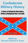 Read Online Confederate Military History: A Library of Confederate States History, Written by Distinguished Men of the South (Volume VI) pdf