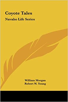 Book Coyote Tales: Navaho Life Series