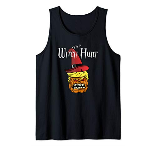 Top Political Halloween Costumes 2019 (Trump It's a Witch Hunt Halloween Design Tank)